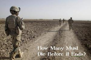How-many-solders-must-die-in-Afghanistan-before-the-war-ends
