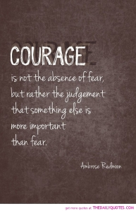 courage-not-absence-of-fear-ambrose-redmoon-quotes-sayings-pictures